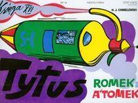 Tytus, Romek i A'Tomek. Księga XVI. Tytus dziennikarzem - Henryk Jerzy Chmielewski