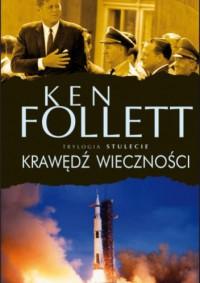Krawędź wieczności - Ken Follett