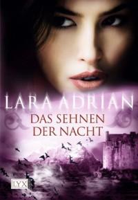 Das Sehnen der Nacht (Midnight Breed, #9.5) - Lara Adrian