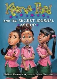 Keena Ford and the Secret Journal Mix-Up - Melissa Thomson, Frank Morrison