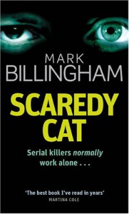 Scaredy Cat (Tom Thorne Novels) - Mark Billingham