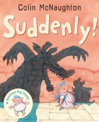 Suddenly! - Colin McNaughton