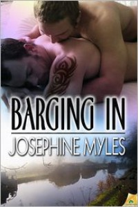 Barging in - Josephine Myles