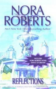 Reflections - Nora Roberts