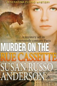 Murder On The Rue Cassette - Susan Russo Anderson