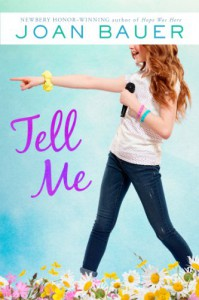 Tell Me - Joan Bauer