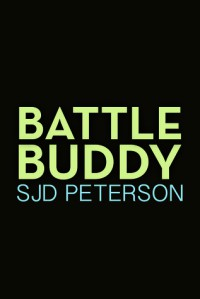 Battle Buddy - SJD Peterson