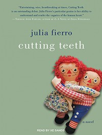 Cutting Teeth - Julia Fierro, Lynsay Sands