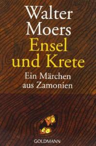 Ensel und Krete. Ein Märchen aus Zamonien - Walter Moers