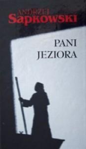 Pani jeziora - Andrzej Sapkowski