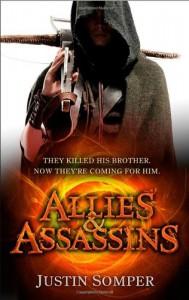 Allies and Assassins - Justin Somper