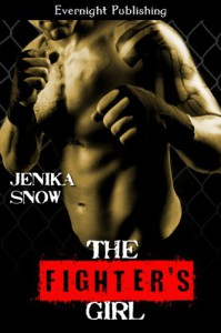 The Fighter's Girl (The Fighters of Absinthe) - Jenika Snow