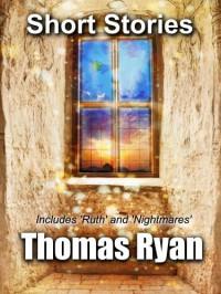 Short Stories - Thomas Ryan