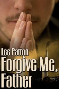 Forgive Me Father - Lee Patton
