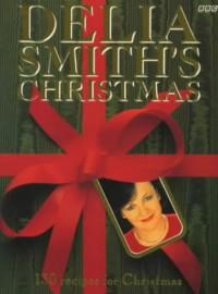 Delia Smith's Christmas - Delia Smith
