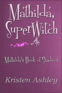 Mathilda, SuperWitch - Kristen Ashley