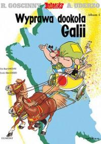 Wyprawa dookoła Galii - René Goscinny, Albert Uderzo