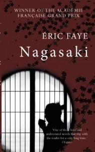 Nagasaki - Éric Faye;Emily Boyce (Translator)