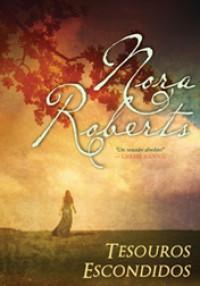Tesouros Escondidos (Capa Mole) - Nora Roberts