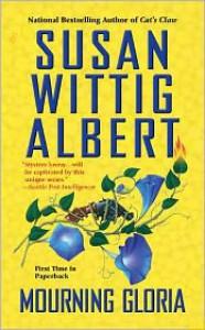 Mourning Gloria - Susan Wittig Albert
