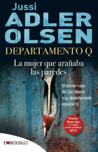Departamento Q: la mujer que arañaba las paredes (EMBOLSILLO) de Adler-Olsen, Jussi (2011) Tapa blanda - Jussi Adler-Olsen