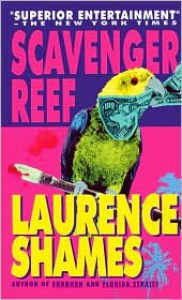 Scavenger Reef - Laurence Shames