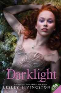 Darklight (Wondrous Strange (Quality)) - Lesley Livingston