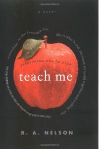 Teach Me - R.A. Nelson