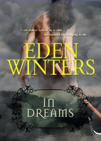 In Dreams (Love is Always Write) - Eden Winters