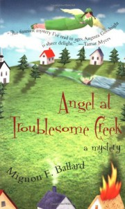 Angel At Troublesome Creek - Mignon F. Ballard