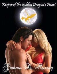 Keeper of the Golden Dragon's Heart (The Cedar River Series) - Gemma K. Murray