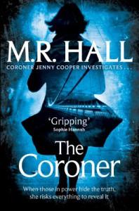 The Coroner  - M.R. Hall