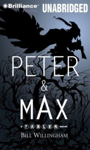 Peter & Max - Bill Willingham, Wil Wheaton