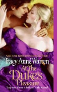 At the Duke's Pleasure - Tracy Anne Warren