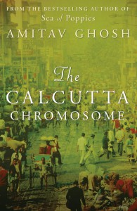 The Calcutta Chromosome - Amitav Ghosh