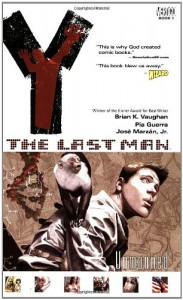 Y: The Last Man, Vol. 1: Unmanned - Pia Guerra, José Marzán Jr., Brian K. Vaughan