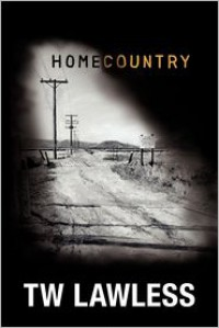 Homecountry - T.W. Lawless