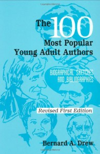The 100 Most Popular Young Adult Authors - Bernard A. Drew