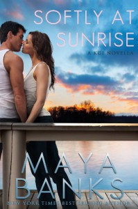 Softly at Sunrise - Maya Banks