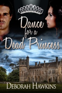 Dance for A Dead Princess - Deborah Hawkins