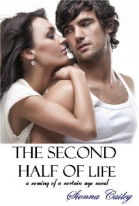 The Second Half of Life - Sionna Cailey