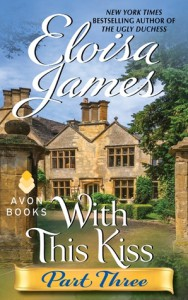 With This Kiss: Part Three - Eloisa James