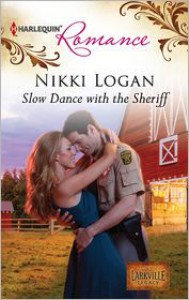 Slow Dance with the Sheriff - Nikki Logan