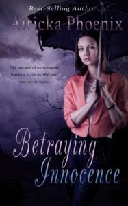 Betraying Innocence - Airicka Phoenix