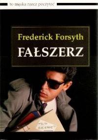 Fałszerz - Frederick Forsyth