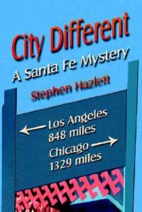 City Different - Stephen Hazlett