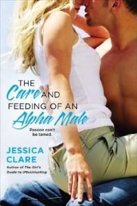The Care and Feeding of an Alpha Male - Jessica Clare