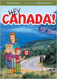 Hey Canada! - Vivien Bowers, Milan Pavlović