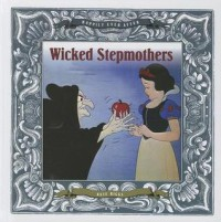 Wicked Stepmothers - Kate Riggs