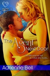 The Agent Next Door - Adrienne Bell